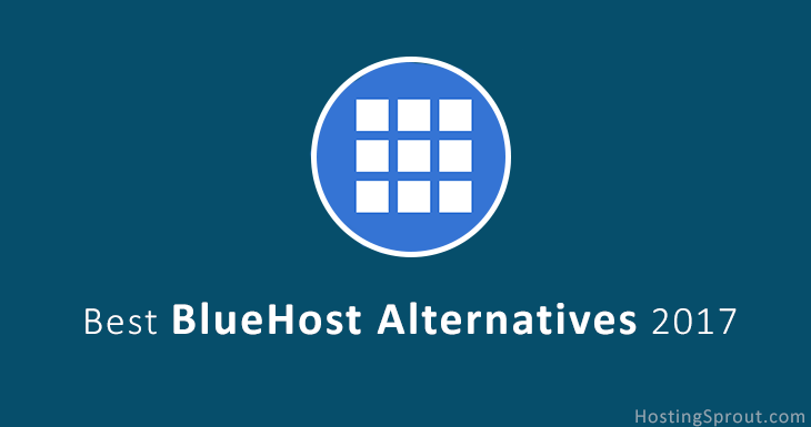 Best BlueHost Alternatives 2017